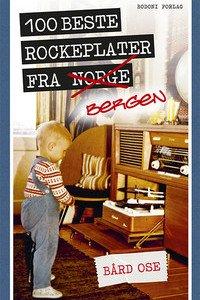 100 beste rockeplater fra Bergen