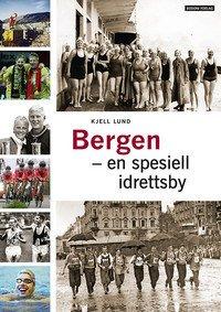 Bergen – en spesiell idrettsby