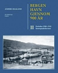 Bergen havn gjennom 900 år