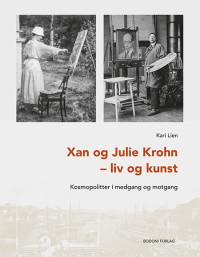 Xan og Julie Krohn – liv og kunst