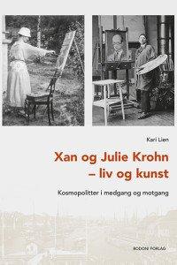 Xan og Julie Krohn - liv og kunst