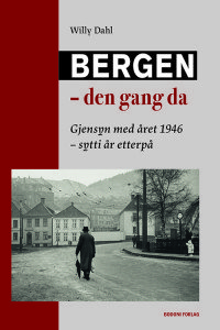 """Forsiden til boken """"Bergen – Den gang da"""""""