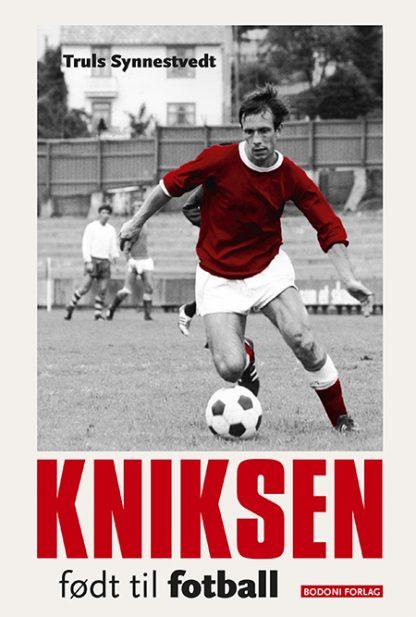 Kniksen – født til fotball