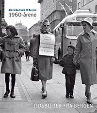 Da verden kom til Bergen – 1960-årene