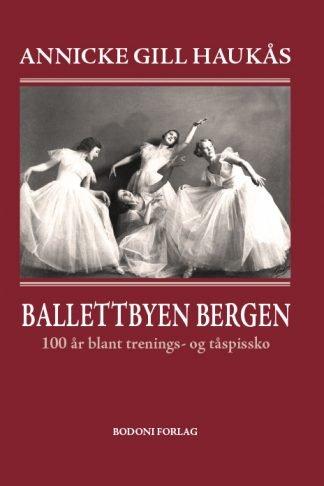 Ballettbyen Bergen