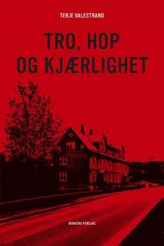 """Forsiden til boken """"Tro, Hop og kjærlighet"""""""