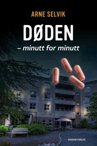 DØDEN - minutt for minutt