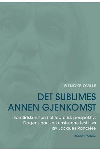 """Forsiden til boken """"Det sublimes annen gjenkomst"""""""